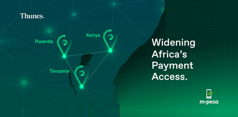 Thunes and M-Pesa Tanzania to Boost Cross-Border Payments in East Africa